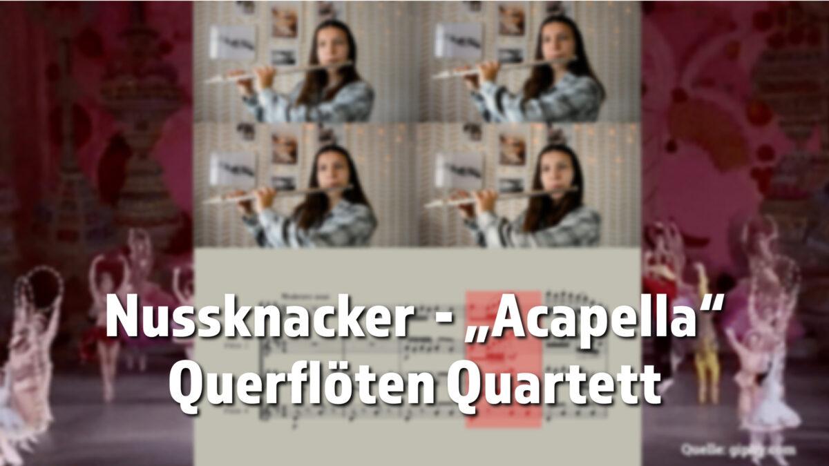 Nussknacker Querflöten Quartett
