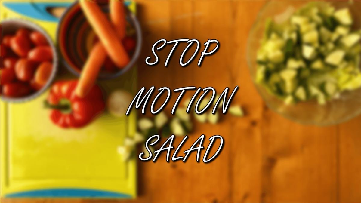 Stop Motion Salad Thumbnail