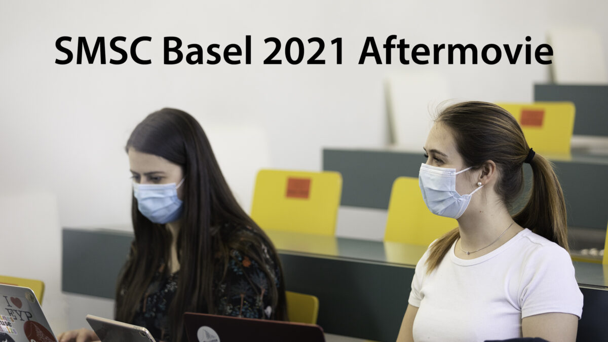 SMSC Basel 2021 Aftermovie