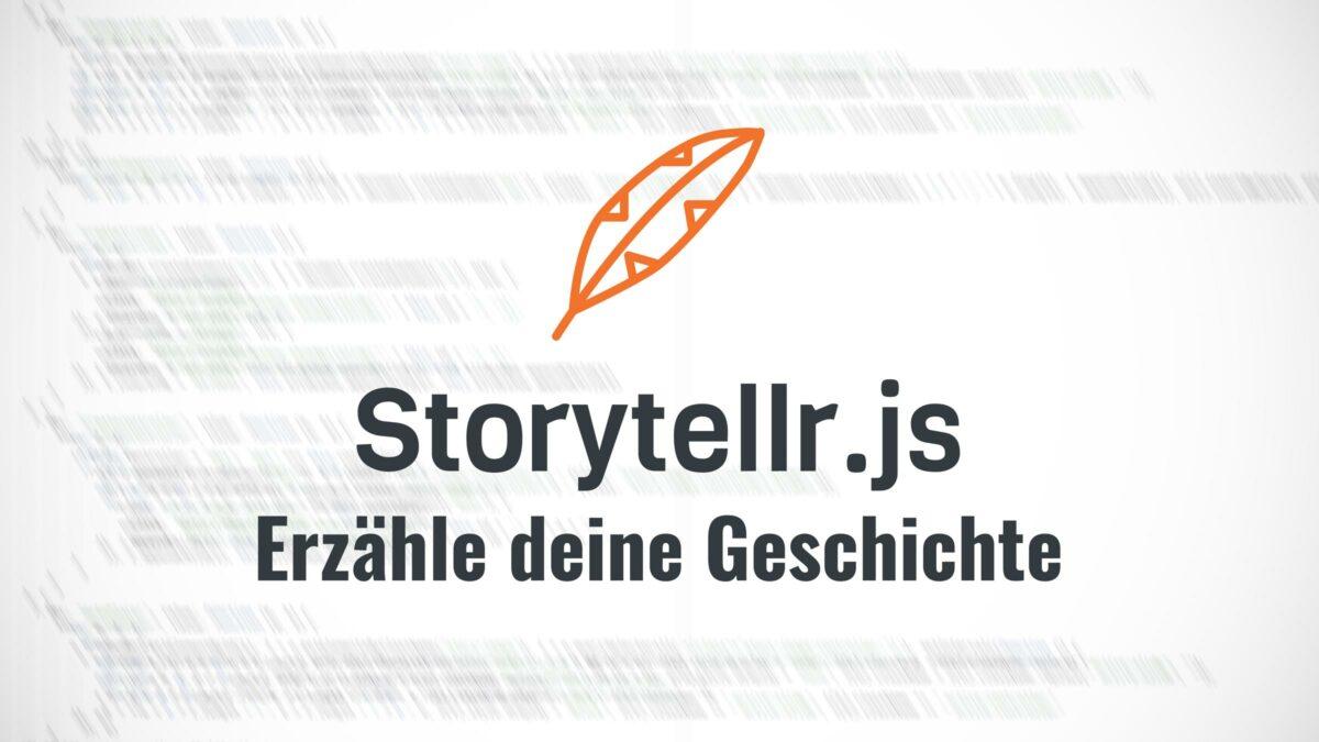 Storytellr.js   Erzähle deine Geschichte